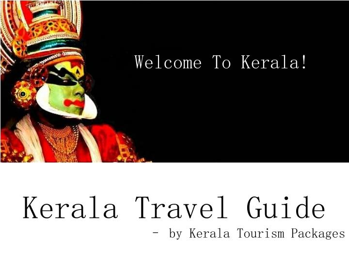 Welcome To Kerala!