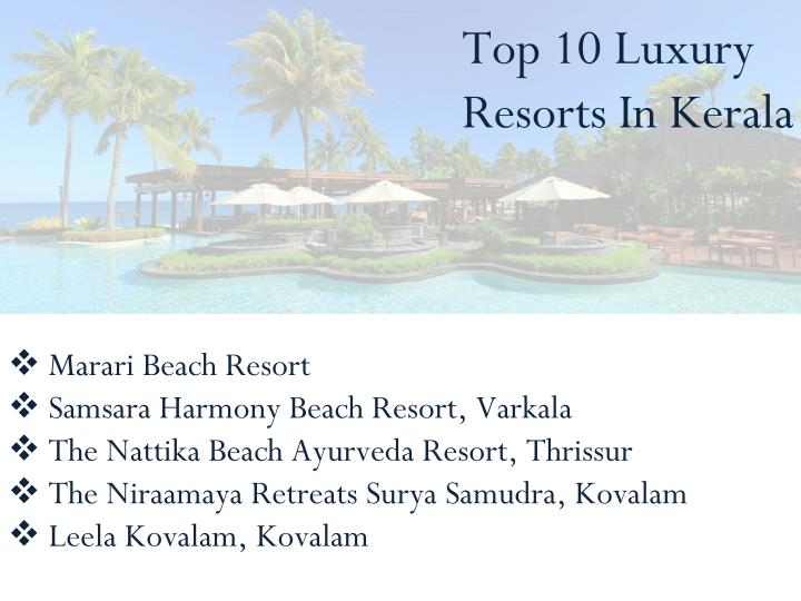 Top 10 Luxury