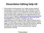 dissertation editing help uk