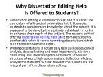 why dissertation editing help is offered to students