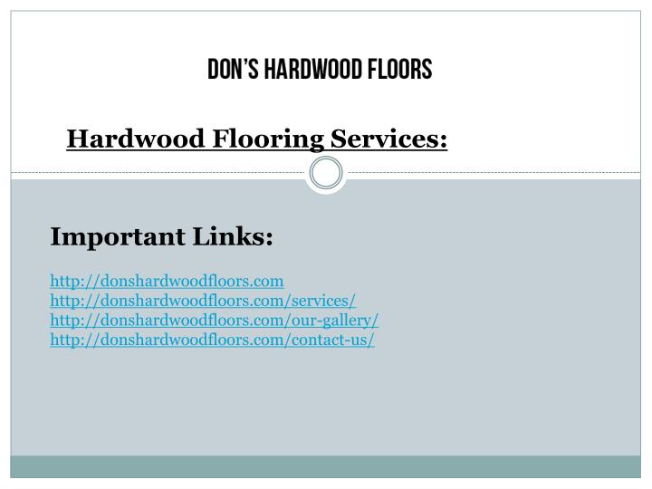 Hardwood Flooring Services: