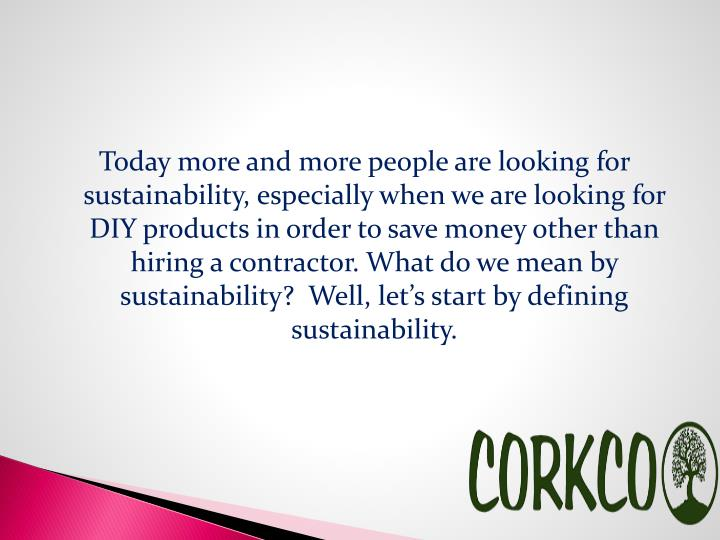 Today more and more people are looking for sustainability, especially when we are looking for DIY pr...