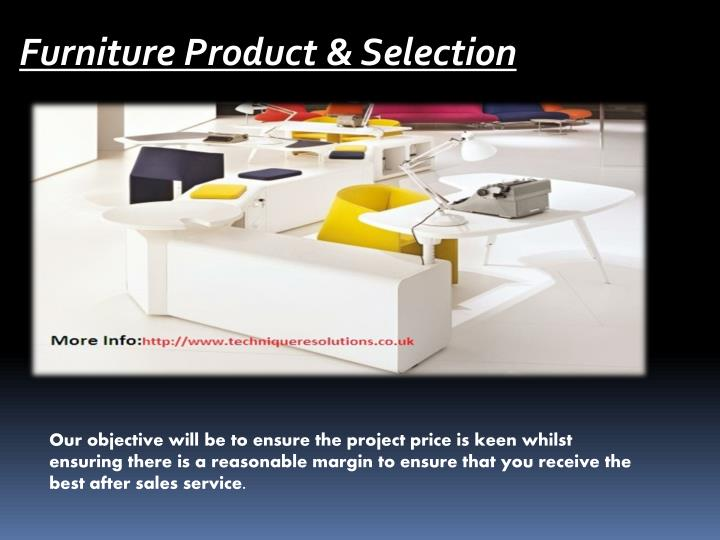 Furniture Product & Selection