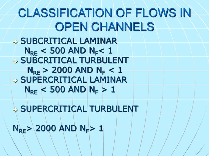 CLASSIFICATION OF FLOWS IN OPEN CHANNELS