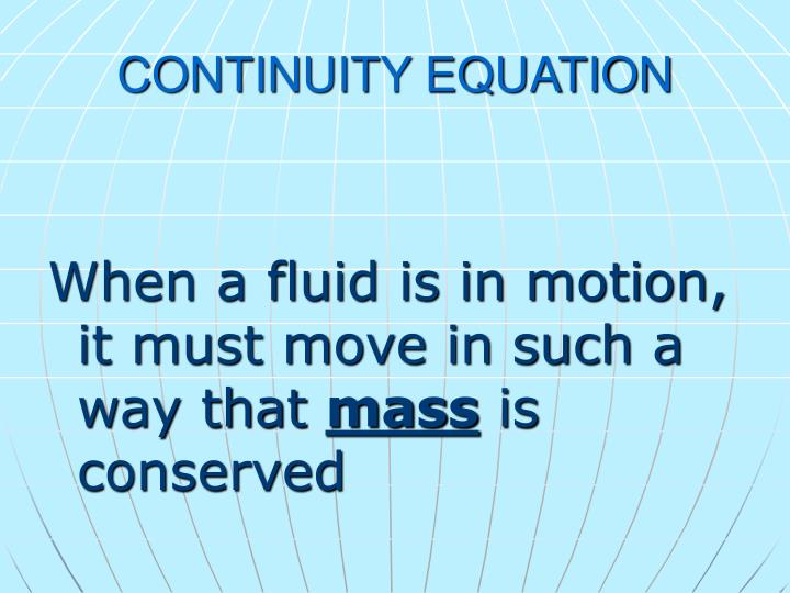 CONTINUITY EQUATION