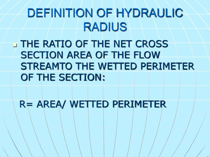 DEFINITION OF HYDRAULIC RADIUS