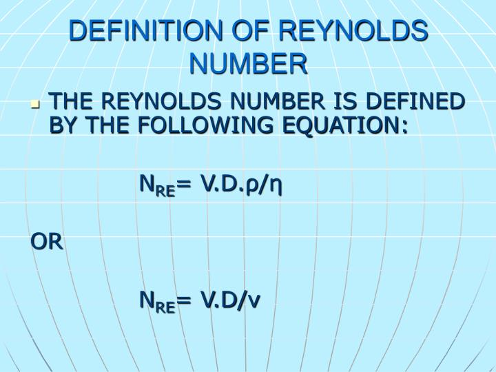 DEFINITION OF REYNOLDS NUMBER
