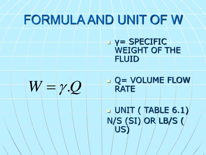 FORMULA AND UNIT OF W