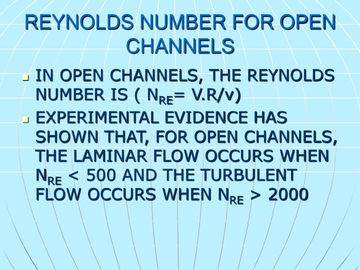 REYNOLDS NUMBER FOR OPEN CHANNELS