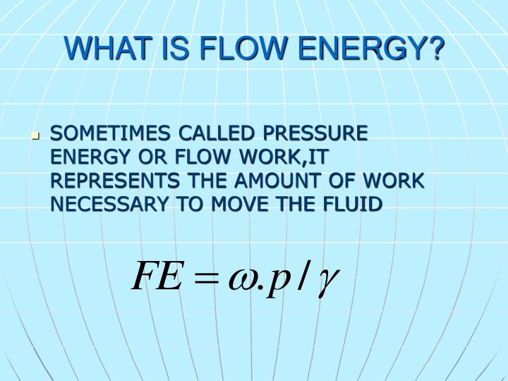 WHAT IS FLOW ENERGY?