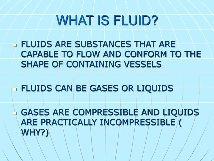 WHAT IS FLUID?