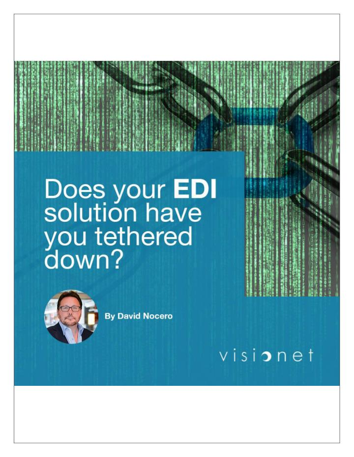 Does your edi solution have you tethered down