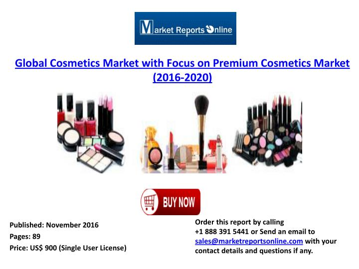 Global Cosmetics Market with Focus on Premium Cosmetics Market