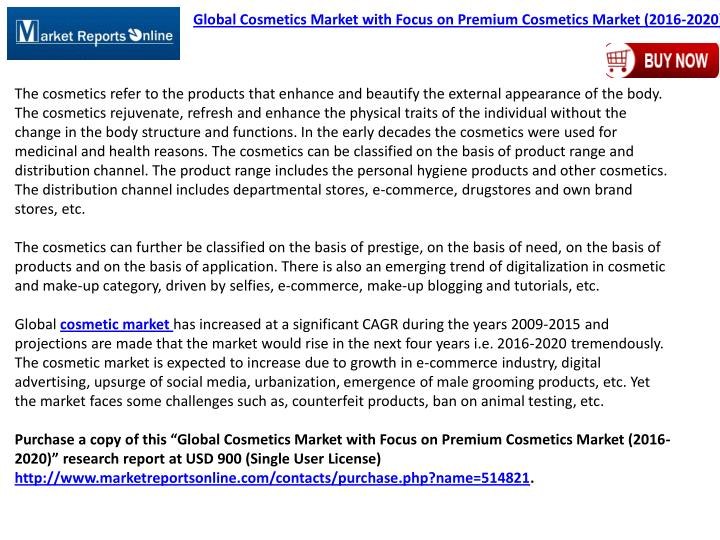 Global Cosmetics Market with Focus on Premium Cosmetics Market (2016-2020)