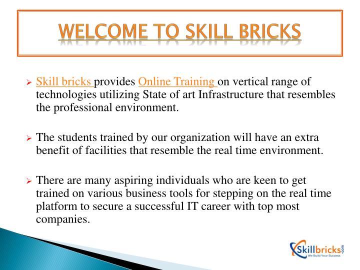 Welcome toSkill bricks