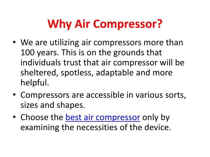Why air compressor
