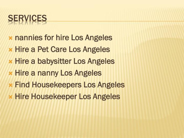 nannies for hire Los