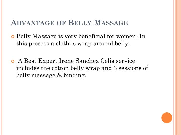 Advantage of belly massage