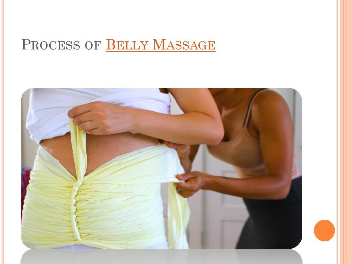 Process of belly massage