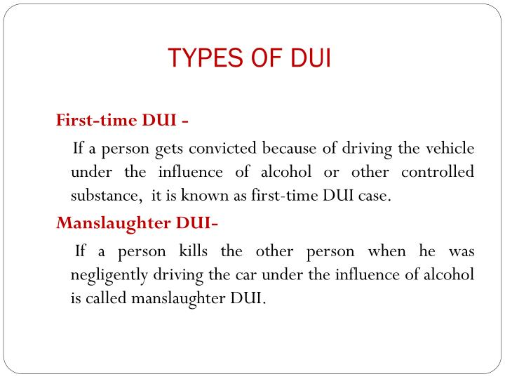 TYPES OF DUI