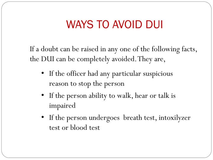 WAYS TO AVOID DUI