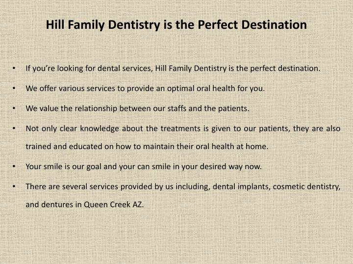 Hill Family Dentistry is the Perfect