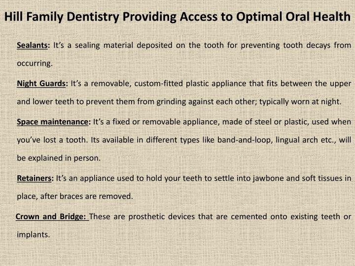 Hill Family Dentistry Providing
