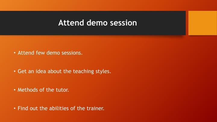 Attend demo session