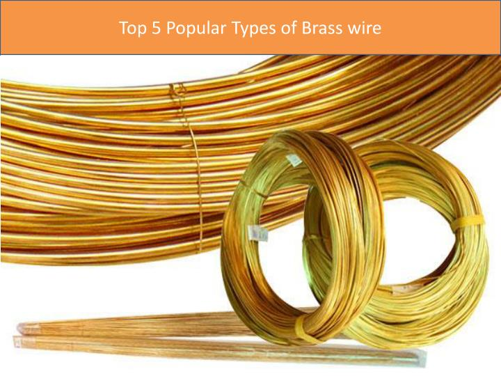 Top 5 Popular Types of Brass wire