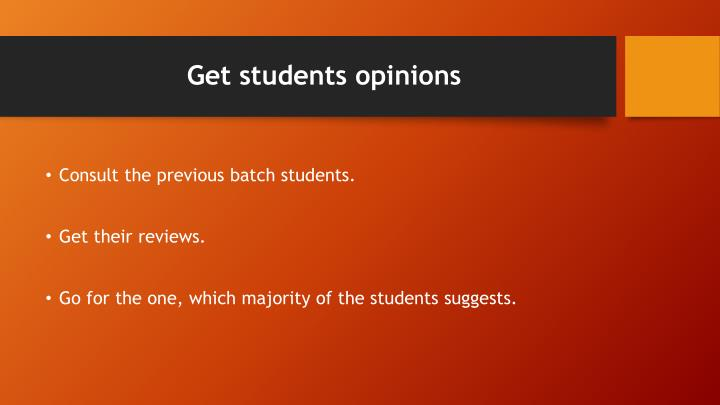 Get students opinions