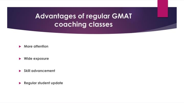 Advantages of regular GMAT coaching classes