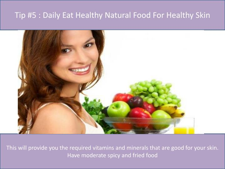 Tip #5 : Daily Eat Healthy