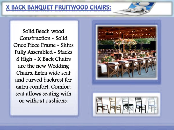 X Back Banquet Fruitwood Chairs: