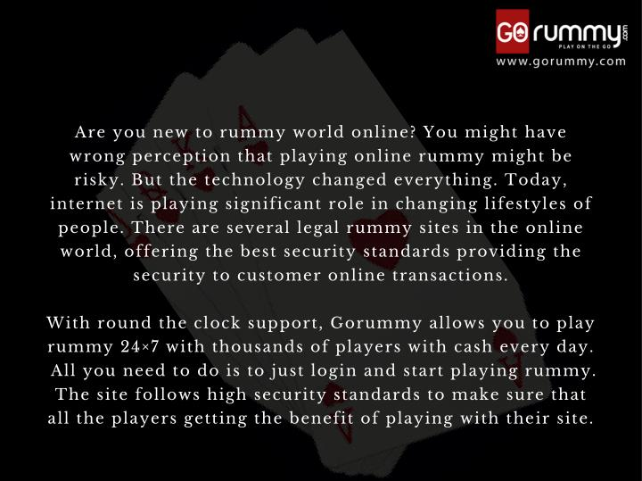 Are you new to rummy world online? You might have
