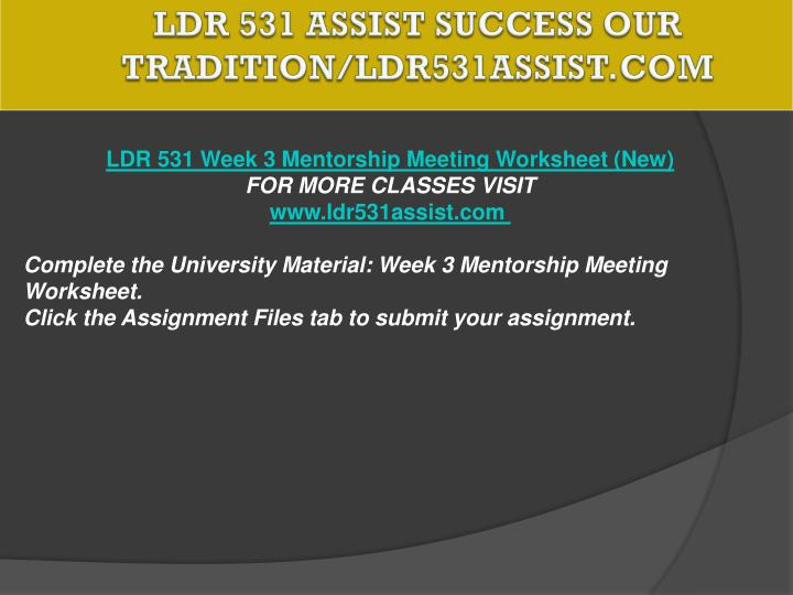 LDR 531 ASSIST Success Our Tradition/ldr531assist.com