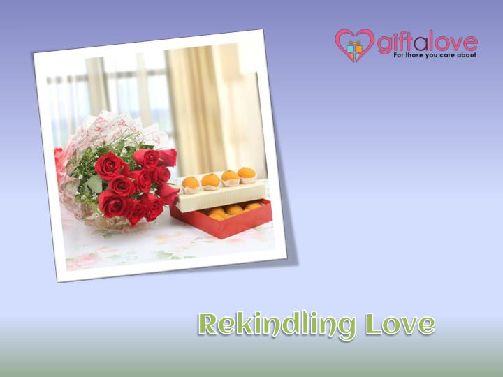 Rekindling Love