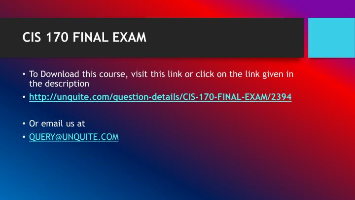 CIS 170 FINAL EXAM