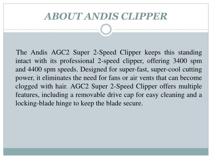 ABOUT ANDIS CLIPPER
