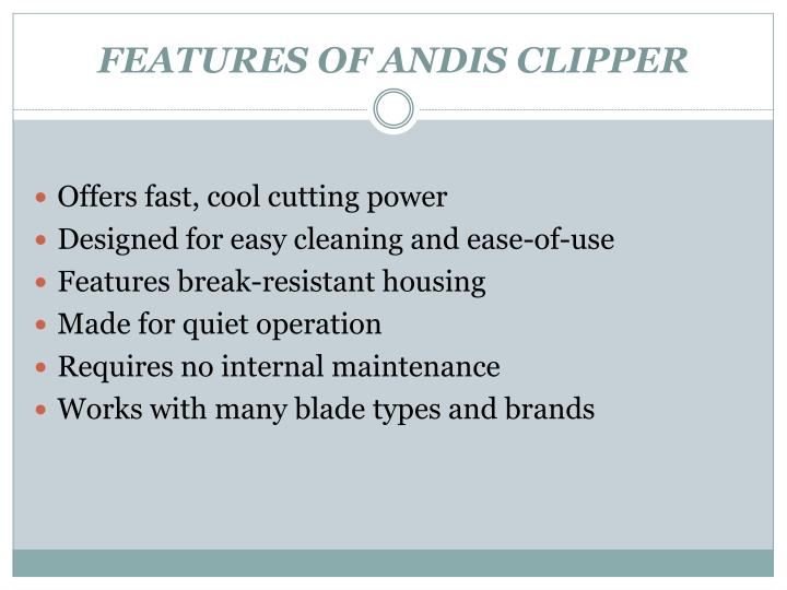 FEATURES OF ANDIS CLIPPER