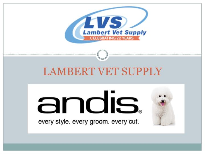LAMBERT VET SUPPLY