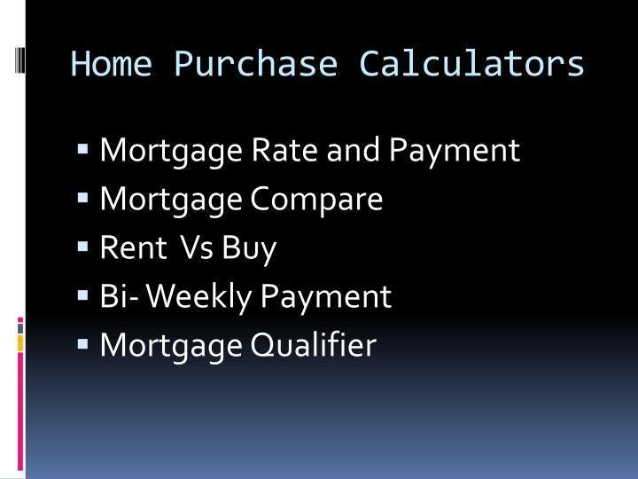 Home Purchase Calculators