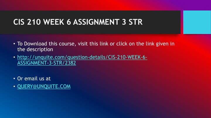 Cis 210 week 6 assignment 3 str1