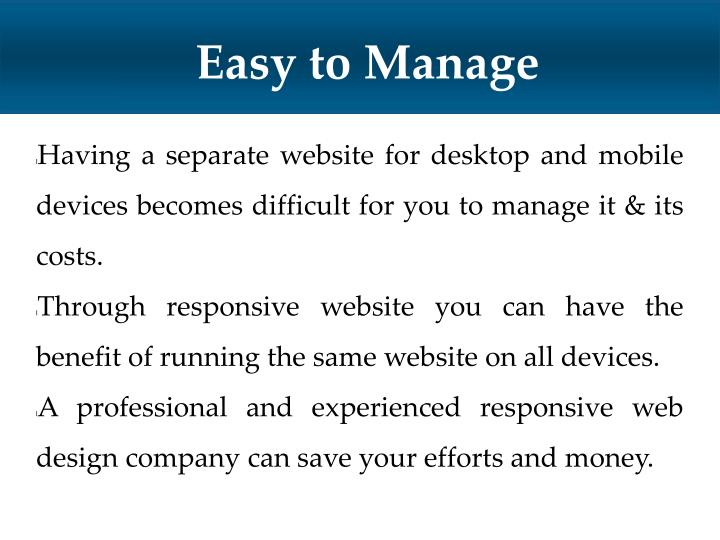 Easy to Manage