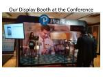our display booth at the conference