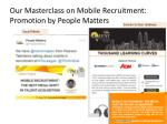 our masterclass on m obile recruitment promotion by people matters
