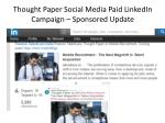 thought paper social media paid linkedin campaign sponsored update