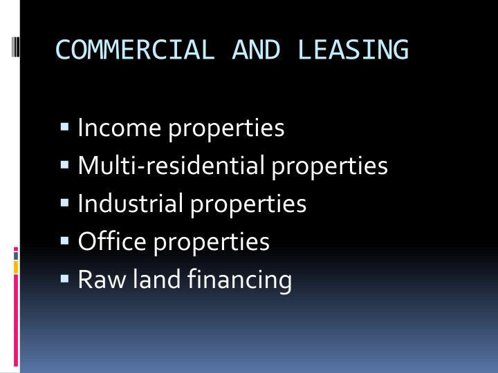 COMMERCIAL AND LEASING