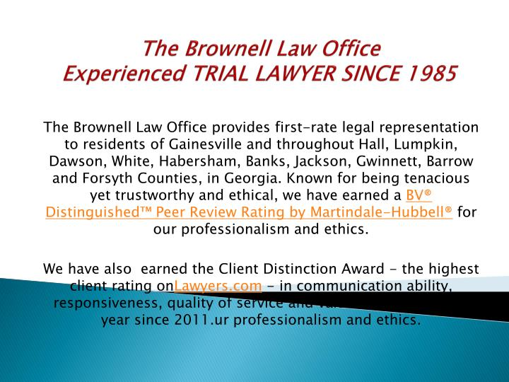 The brownell law office experienced trial lawyer since 1985
