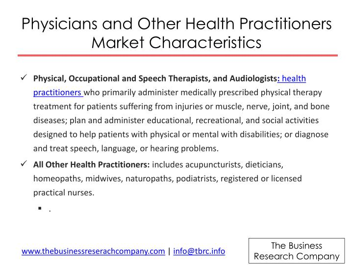 Physicians and other health practitioners market characteristics