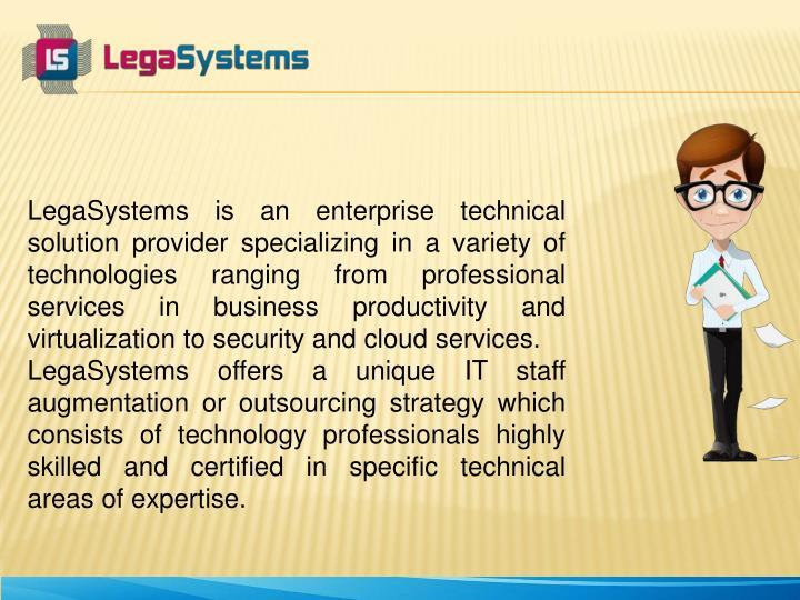 LegaSystems is an enterprise technical